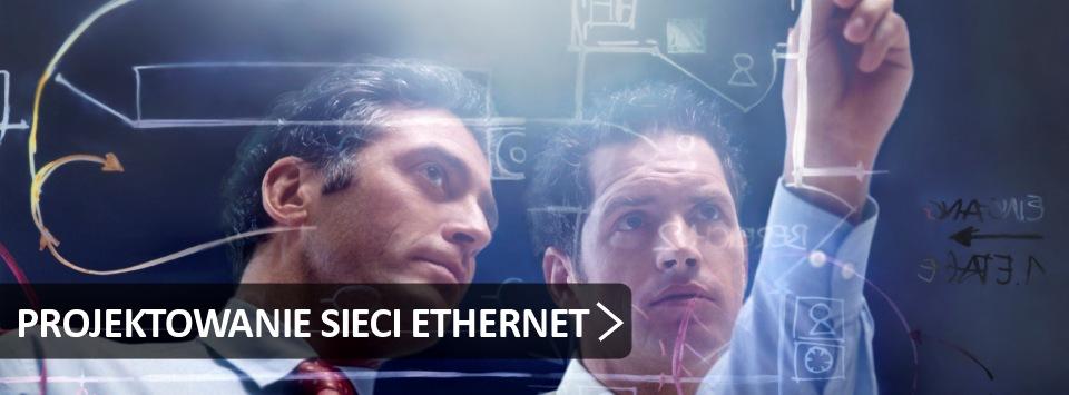 Projektowanie sieci Ethernet
